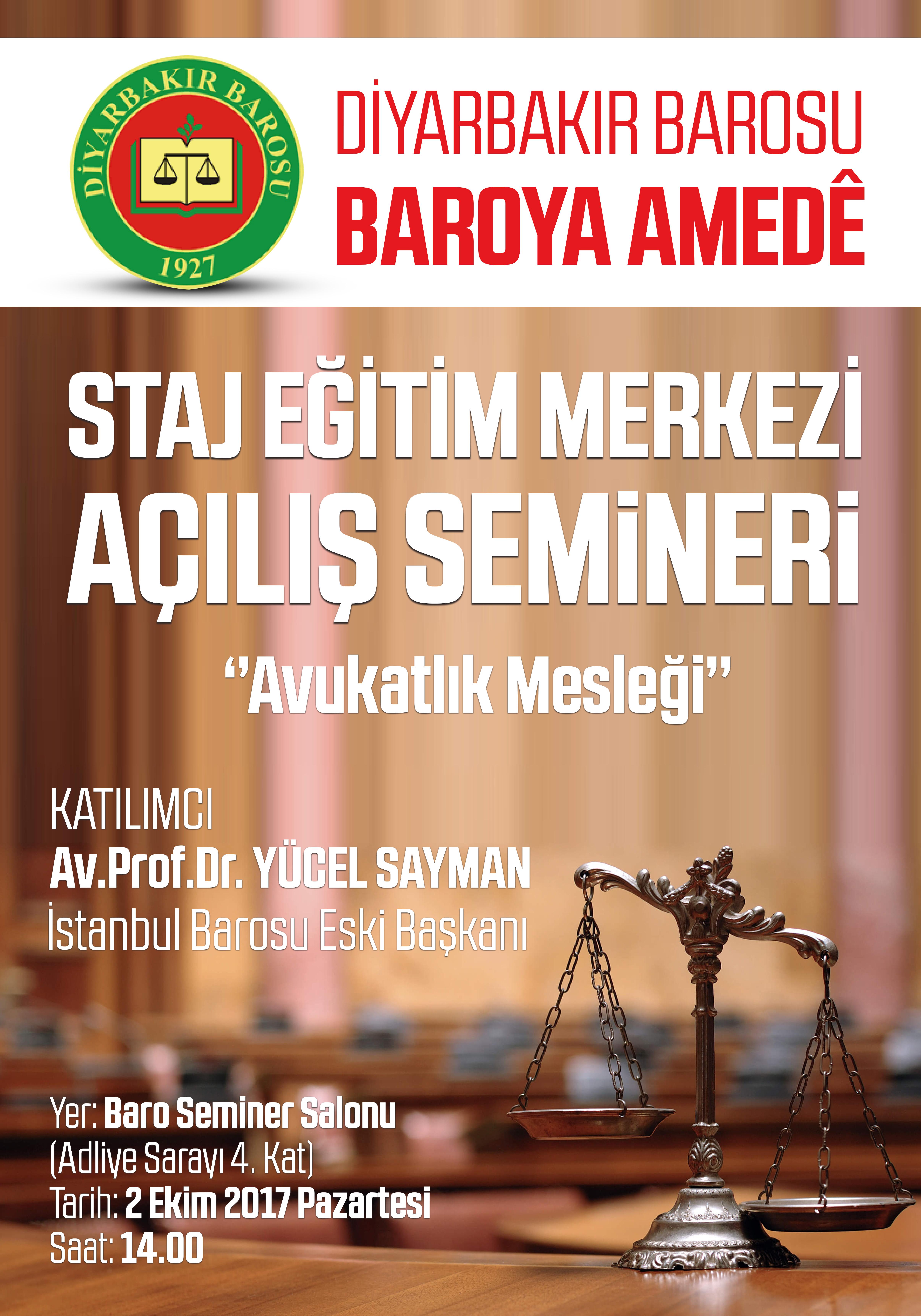 2017-2018 Staj Eğitim Dönemi Avukatlık Mesleği konulu seminerle başlıyor.