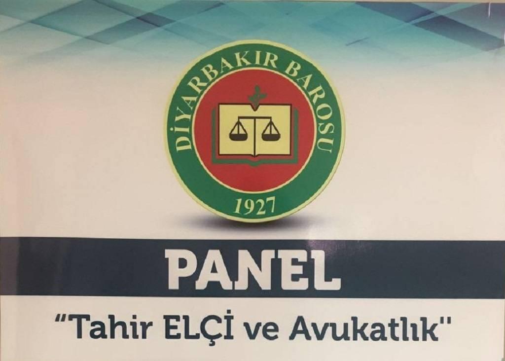 Tahir ELÇİ ve Avukatlık konulu panele davet..