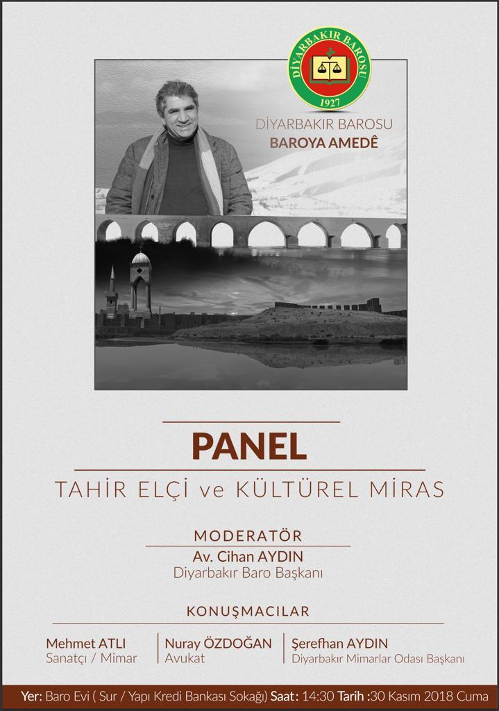 Tahir ELÇİ ve Kültürel Miras Paneline Davet..