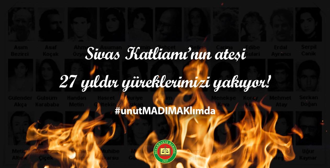 Sivas Katliamının Ateşi 27 Yıldır Yüreklerimizi Yakıyor